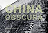 China Obscura, Mark Leong and Peter Hessler, 0811844617
