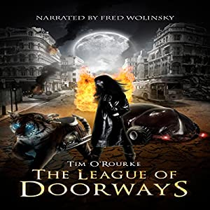The League of Doorways (A Book of Vampires, Werewolves & Black Magic) (The Doorways Saga 2) Audiobook