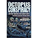 The Octopus Conspiracy: And Other Vignettes of the Counterculture—From Hippies to High Times to Hip-Hop & Beyond . . .
