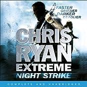 Night Strike: Chris Ryan Extreme, Book 2 | Chris Ryan