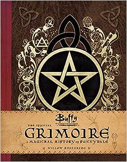 Buffy The Vampire Slayer. The Official Grimoire por Rosenberg Willow epub