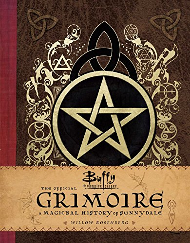 Book : Buffy The Vampire Slayer The Official Grimoire A...