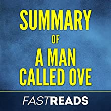 Summary of A Man Called Ove Audiobook by FastReads Narrated by Kelly McGee