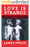 Love is Strange (Timeline 10/27/62) (English Edition)