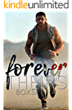 Forever Theirs (The Complete 1-4 Boxset): An MMF Military Romance