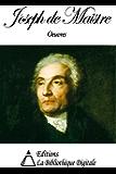 Oeuvres de Joseph de Maistre