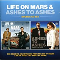Life On Mars & Ashes To Ashes