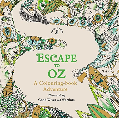 Escape to Oz: A Colouring Book Adventure]()