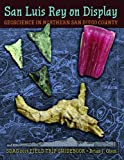 img - for San Luis Rey on Display: Geoscience of Northern San Diego County, California book / textbook / text book