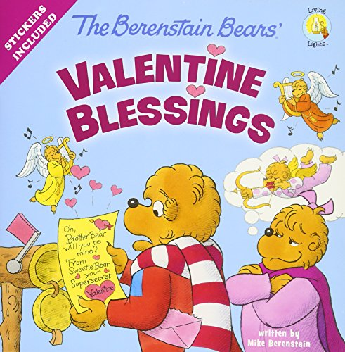 The Berenstain Bears' Valentine Blessings (Berenstain Bears/Living Lights) cover