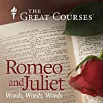 Romeo and Juliet: Words, Words, Words | Marc C. Conner