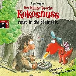 Der kleine Drache Kokosnuss reist in die Steinzeit (Der kleine Drache Kokosnuss 19)