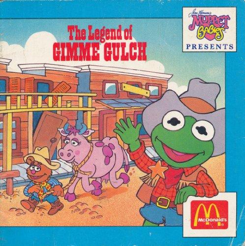 Jim Henson Muppet Babies - Jim Henson's Muppet Babies Presents the Legend of Gimme Gulch