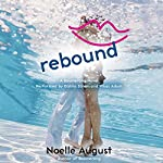 Rebound: A Boomerang Novel | Noelle August