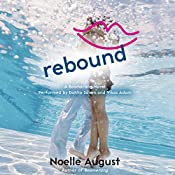 Rebound: A Boomerang Novel | Noelle August