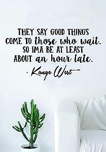 Fashion Kanye West Good Things V2 Quote Decal Sticker Wall Vinyl Art Music Rap Hip Hop Lyrics Home Decor Yeezy Yeezus Inspirational