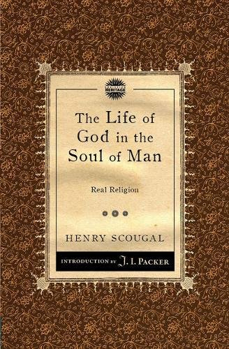 The Life of God in the Soul of Man: Real Religion PDF