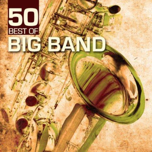 Big Band Hits - 50 Best of Big Band