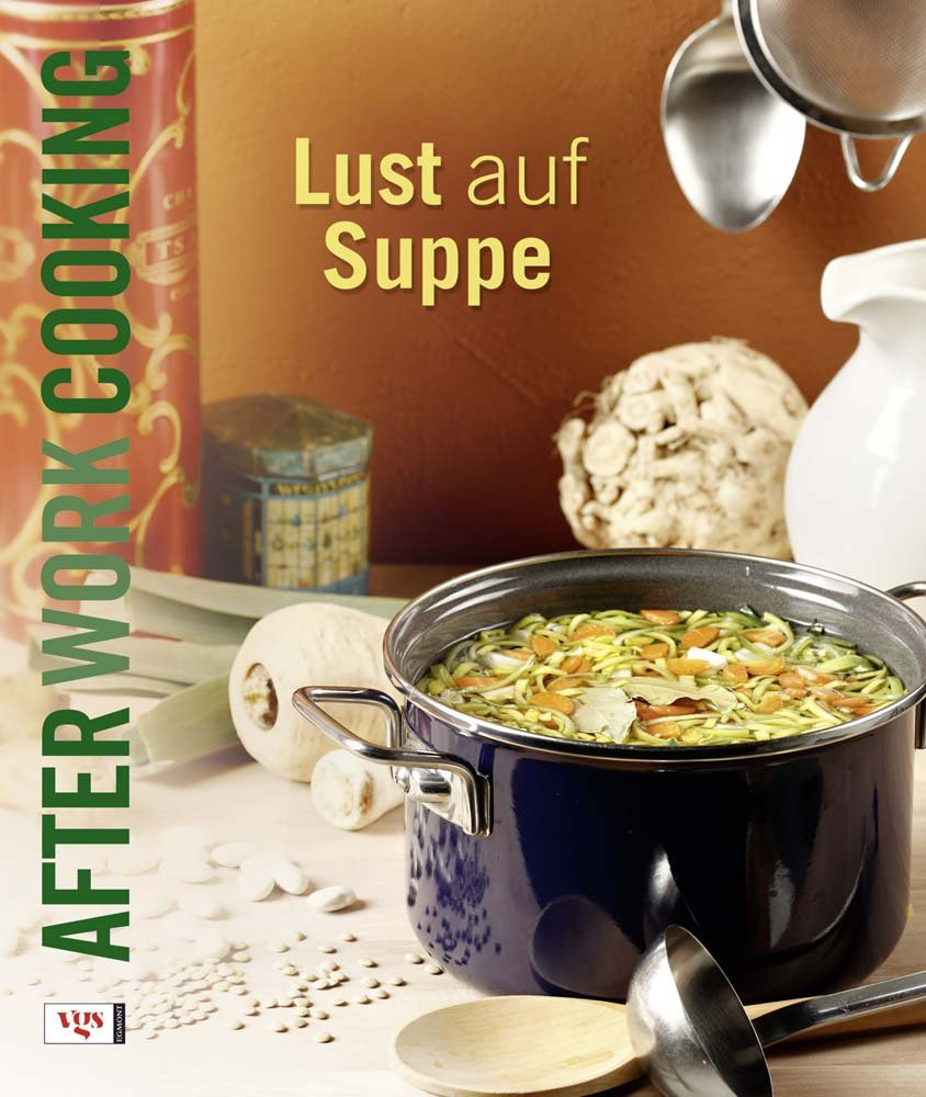 after-work-cooking-lust-auf-suppe