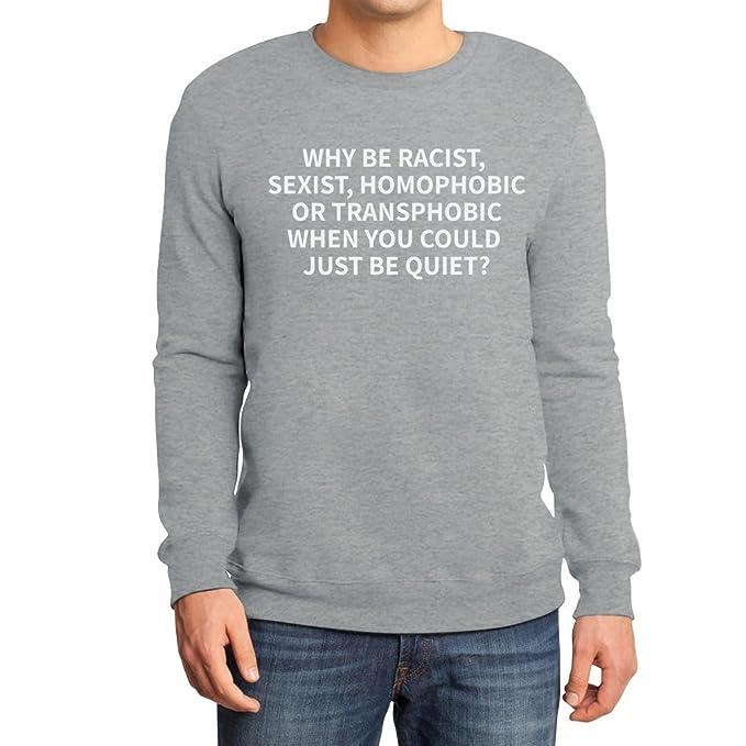 Homophobic.LGBT Support Felpa con Cappuccio da Donna Shirtgeil Why be Racist