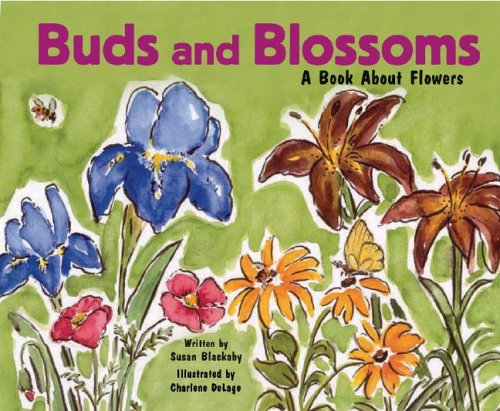 Red Bud Blossom - Buds and Blossoms: A Book About Flowers (Growing Things)