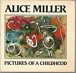 pictures of a childhood sixty six watercolors and an essay alice  pictures of a childhood sixty six watercolors and an essay