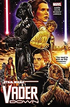 Star Wars: Vader Down by Jason Aaron & Mike Deodato
