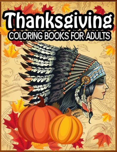 Thanksgiving Coloring Books For Adults: Cute Holiday Coloring Books - Best Thanksgiving Books for Adults (Volume 1)