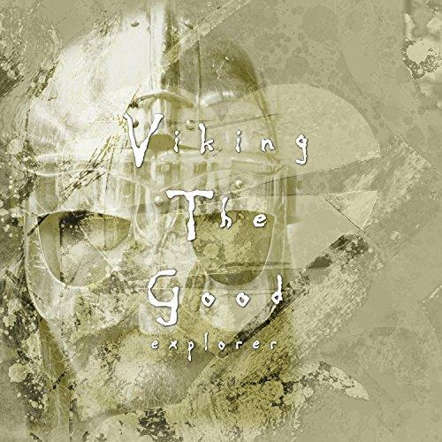 Viking the Good Explorer (Chillout Electronic) ()
