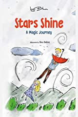 Stars Shine: A Children's Fantasy Adventure Book Kindle Edition