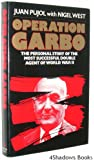 Operation Garbo: The Personal Story of the Most Successful Double Agent of World War II