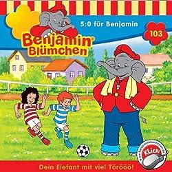 5:0 für Benjamin (Benjamin Blümchen 103)