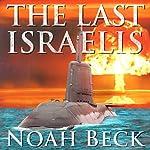 The Last Israelis | Noah Beck