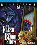 Flesh & Blood Show [Blu-ray]