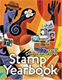 The 2005 Commemorative Stamp Yearbook, United States Postal Service Staff, 0060528249