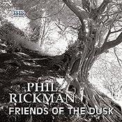 Friends of the Dusk: Merrily Watkins, Book 14 | Phil Rickman
