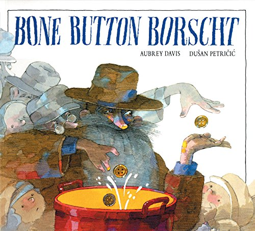 Bone Button Borscht ()