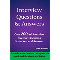 Interview Questions and Answers: Over 200 job interview questions and answers, including variations from the most common, through to the tough and downright insane.