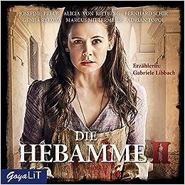 Die Hebamme 2 Das Original Hörspiel Zum Film Amazonde Hannu