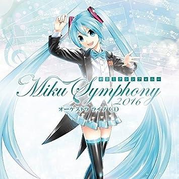 Hatsune Miku Symphony 2016