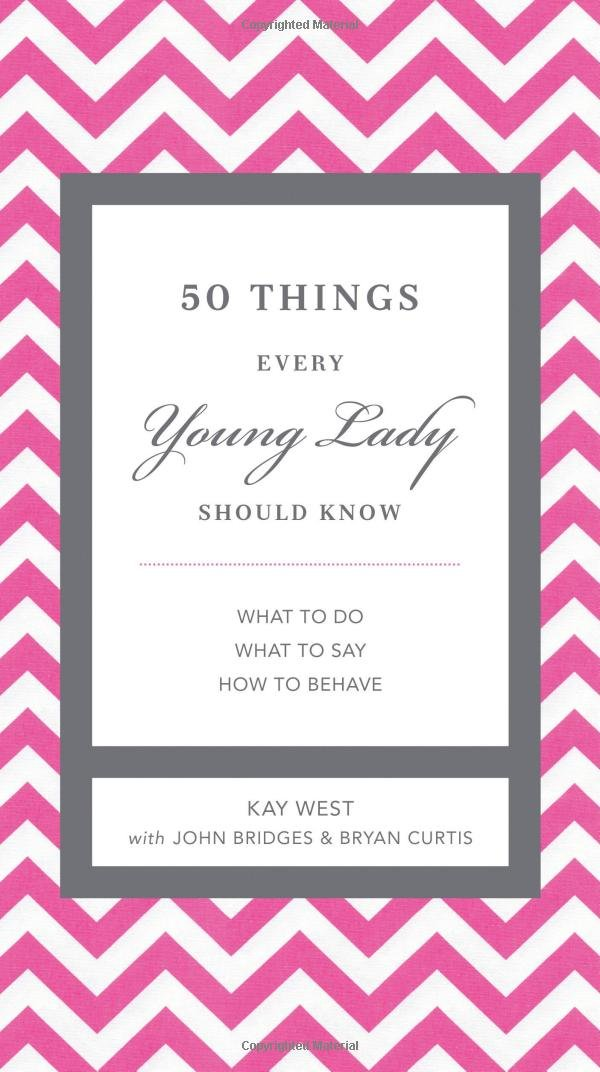 Things Every Young Lady Should