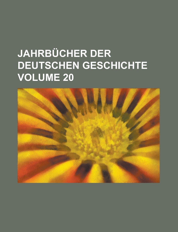 Download Jahrbücher der deutschen Geschichte Volume 20 pdf epub