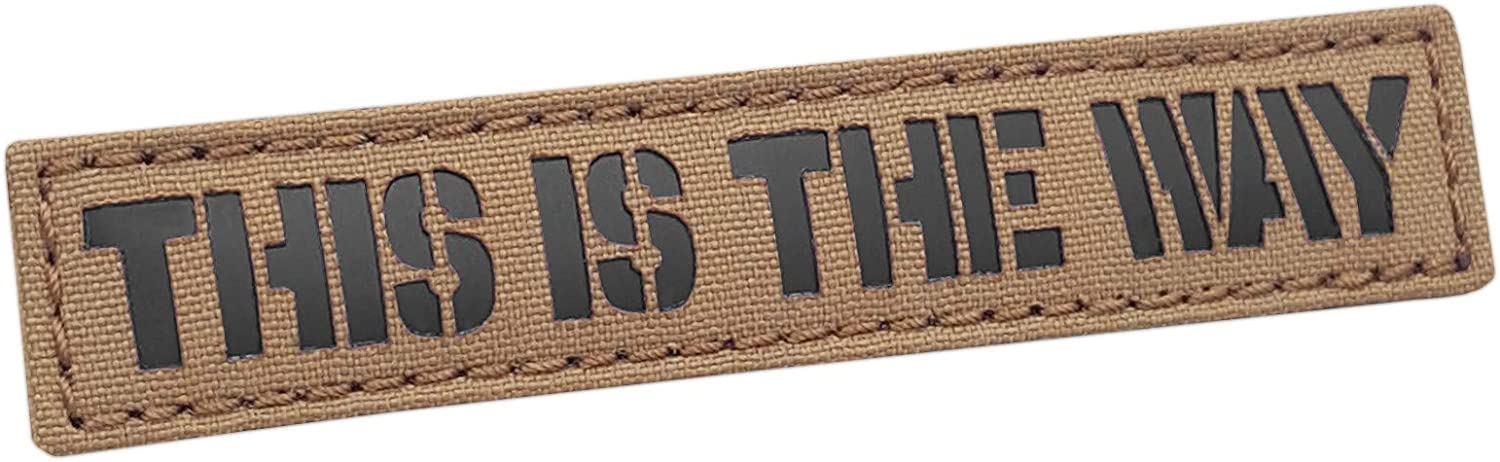 IR Tan This is The Way 1x5 Coyote Brown Morale Tactical Fastener Patch