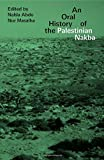 img - for An Oral History of the Palestinian Nakba book / textbook / text book