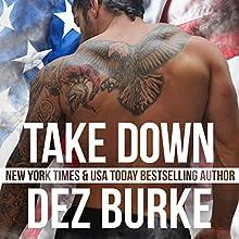 Take Down: Steel Infidels, Book 5 Audiobook by Dez Burke Narrated by Pepper Laramie