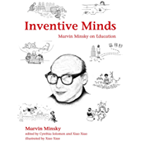 Inventive Minds: Marvin Minsky on Education (The MIT Press) (English Edition)