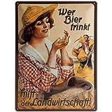 girl beer signs - Metal Sign 30 x 40cm with Girl and German Text: Wer Bier trinkt hilft der Landwirtschaft (Support Agriculture - Drink Beer) by Reklamewelt