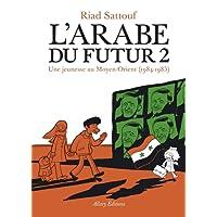 L'Arabe du futur - Tome 2