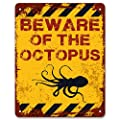 Print Crafted - Beware of The Octopus | Funny Vintage Metal Garden Warning Sign