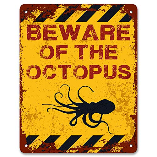 Beware of The Octopus | Funny Vintage Metal Warning Sign